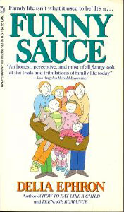 Funny Sauce: Essays about Family Life